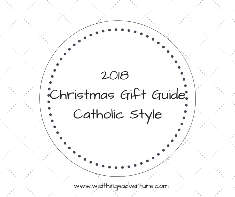 2018 Christmas Gift Guide – Catholic Style