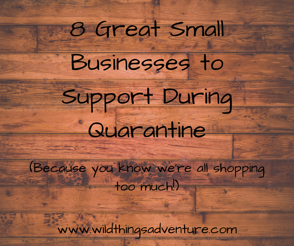 8 Great Small Businesses to Support During Quarantine